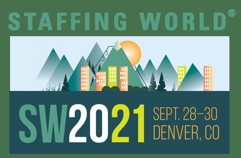 Staffing World, Sept. 28-30, 2021 -- Denver, CO